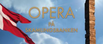 Billede af OPERA PÅ SKAMLINGSBANKEN